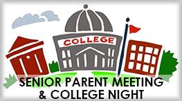 Senior Parent Meeting & College Night