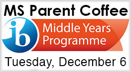 MS MYP Parent Coffee