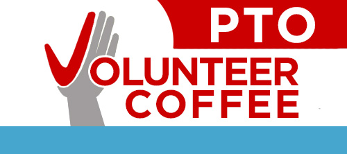 PTO Volunteer Coffee