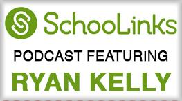 SchoolLinks Podcast Featuring Ryan Kelly