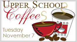 Upper School Parent Coffee